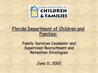 Florida Department of Children and Families: