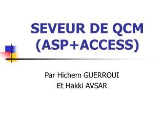 SEVEUR DE QCM (ASP+ACCESS)