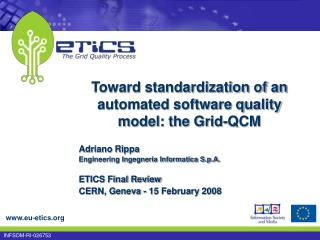 Toward standardization of an automated software quality model: the Grid-QCM