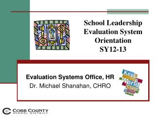 School Leadership Evaluation System Orientation  SY12-13