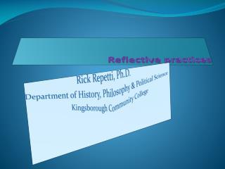 Reflec tive practices