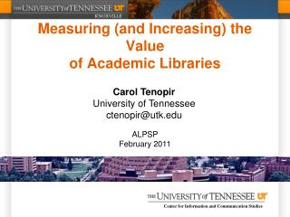 Measuring (and Increasing) the Value  of Academic Libraries
