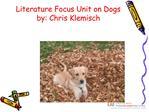 Literature Focus Unit on Dogs