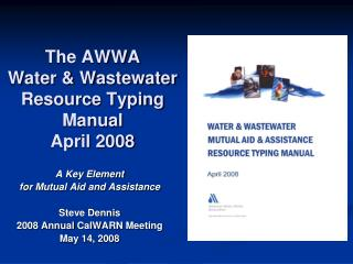 The AWWA  Water  Wastewater Resource Typing Manual April 2008