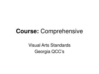 Course:  Comprehensive
