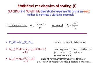 F  Statistical mechanics of sorting (I)