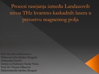 Procesi rasejanja između Landauovih nivoa THz kvantno-kaskadnih lasera u prisustvu magnetnog polja