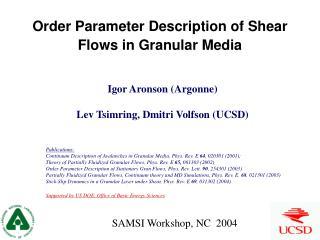 Order Parameter Description of Shear Flows in Granular Media