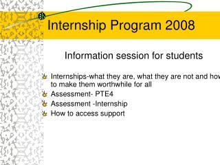 Internship Program 2008