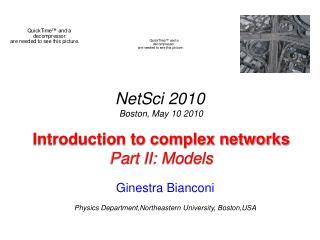 Introduction to complex networks Part II: Models