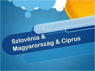 Szlov�nia & Magyarorsz�g & Ciprus
