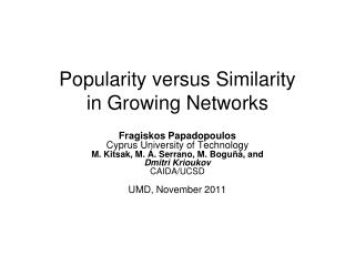 Popularity versus Similarity in Growing Networks