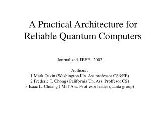 A Practical Architecture for Reliable Quantum Computers
