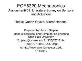 Prepared by: Jack J Stepan  Dept. of Electrical and Computer Engineering Utah State University