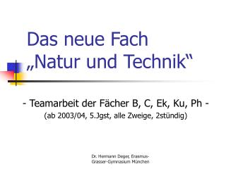 Das neue Fach   Natur und Technik