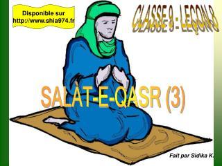 SALÀT-E-QASR (3)