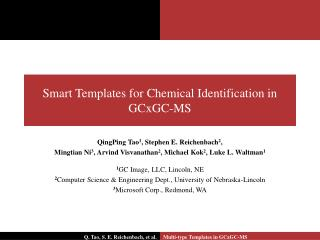 Smart Templates for Chemical Identification in GCxGC-MS