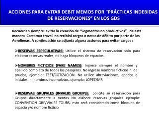 """ACCIONES PARA EVITAR DEBIT MEMOS POR """"PRÁCTICAS INDEBIDAS  DE RESERVACIONES"""" EN LOS GDS"""
