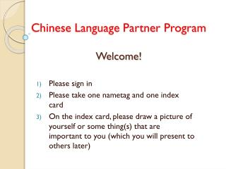 Chinese Language Partner Program Welcome!