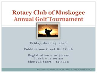 Rotary Club of Muskogee Annual Golf Tournament