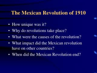 The Mexican Revolution of 1910