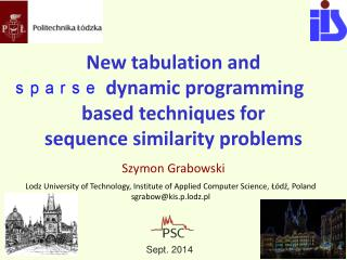New tabulation and  dynamic programming  based techniques for  sequence similarity problems