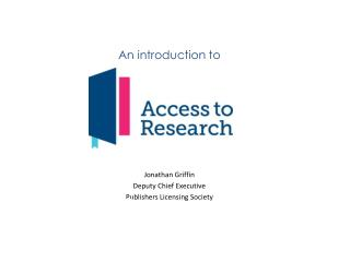 An introduction  to service Jonathan Griffin Deputy Chief Executive Publishers Licensing  Society