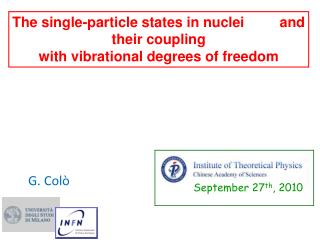 The single-particle states in nuclei         and their coupling