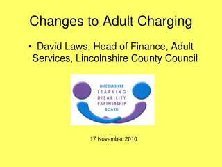 Changes to Adult Charging