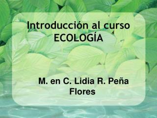 Introducción al curso ECOLOGÍA