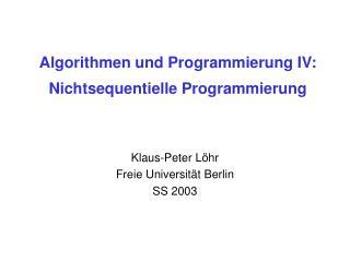 Algorithmen und Programmierung IV: Nichtsequentielle Programmierung