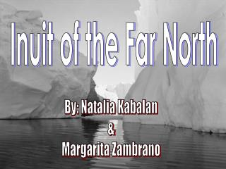 Inuit of the Far North