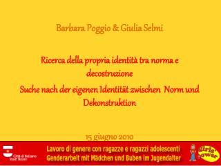 Barbara Poggio & Giulia  Selmi Ricerca della propria identità tra norma  e  decostruzione