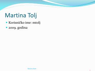 Martina  T olj