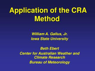 Application of the CRA Method