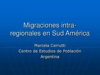 Migraciones intra-regionales en Sud América