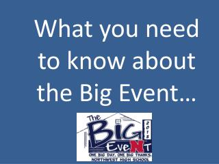 What you need to know about the Big Event…
