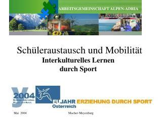 Schüleraustausch und Mobilität Interkulturelles Lernen  durch Sport