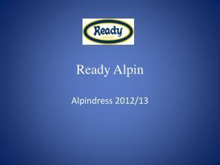 Ready Alpin