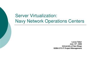 Server Virtualization: Navy Network Operations Centers