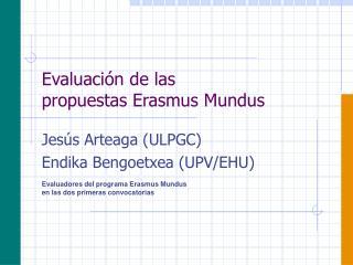 Evaluación de las  propuestas Erasmus Mundus