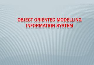 Object Oriented Modelling Information System