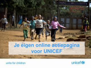Je eigen online actiepagina  voor UNICEF