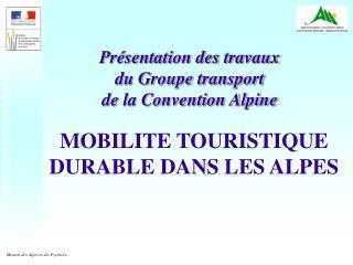 MOBILITE TOURISTIQUE DURABLE DANS LES ALPES