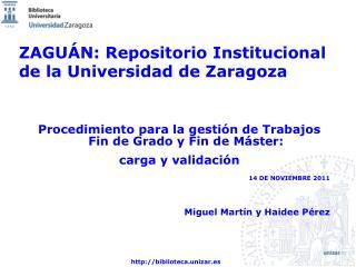 ZAGUÁN: Repositorio Institucional de la Universidad de Zaragoza
