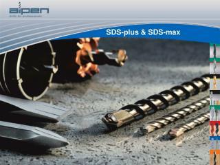 SDS-plus & SDS-max