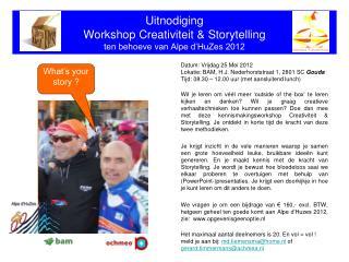 Uitnodiging Workshop Creativiteit & Storytelling ten behoeve van Alpe d'HuZes 2012