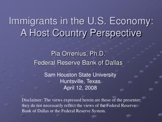 Immigrants in the U.S. Economy:  A Host Country Perspective
