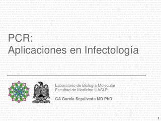 PCR: A plicaciones en I n fectología