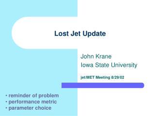 Lost Jet Update